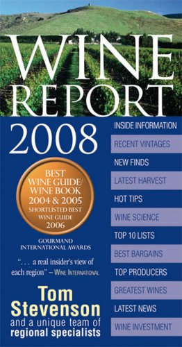 Wine Report 2008 by Tom Stevenson