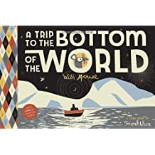 By Frank Viva - A Trip to the Bottom of the World with Mouse: Toon Books Level 1