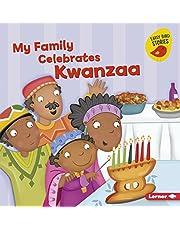 My Family Celebrates Kwanzaa (Holiday Time: Early Bird Stories)