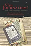 Viva Journalism!, John C. Merrill and Ralph L. Lowenstein, 1449045804