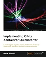 Implementing Citrix XenServer Quickstarter Front Cover