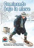 Caminando Bajo la Nieve, Margaret K. Wetterer and Charles M. Wetterer, 0822577860