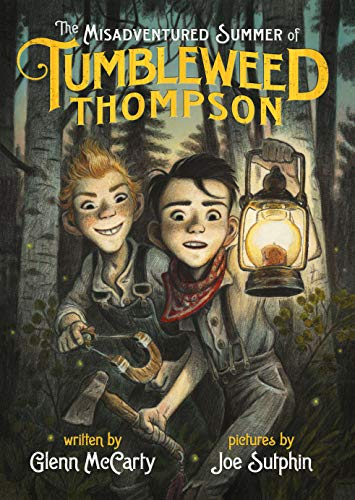 The Misadventured Summer of Tumbleweed Thompson by [McCarty, Glenn]
