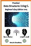 Practical Data Structures Using C: Beginner's Easy
