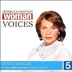 Der weiße Knochen (WOMAN Voices Edition 5)