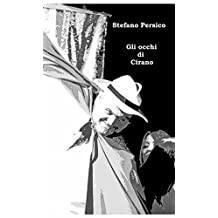Gli occhi di Cirano (Italian Edition)