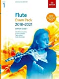 Flute Exam Pack 2018-2021, ABRSM Grade 1: Selected from the 2018-2021 syllabus. Score & Part, Audio Downloads, Scales & Sight-Reading