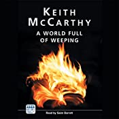 A World Full of Weeping | Keith McCarthy