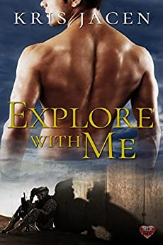 New Release Review: Explore With Me (With Me #2) by Kris Jacen