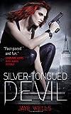 """""""Silver-Tongued Devil (Sabina Kane)"""" av Jaye Wells"""