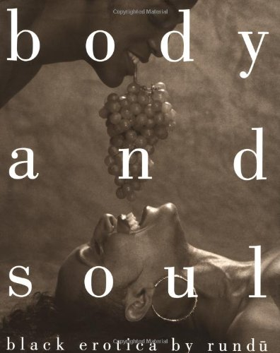 Body and Soul: Black Erotica