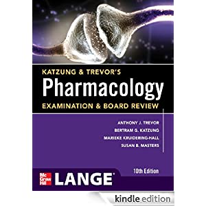 Lange Medical Book: Katzung and Trevor's Pharmacology - Examination and Board Review Anthony J. Trevor
