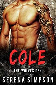 Cole: The Wolves Den A stand alone book by [Simpson, Serena]