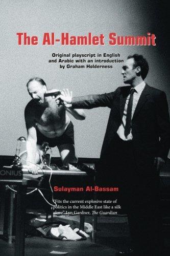 The Al-Hamlet Summit by University Of Hertfordshire Press