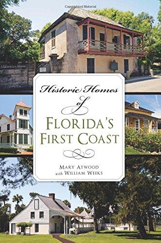 HISTORIC HOMES OF FLORIDA'S FIRST COAST (Landmarks)