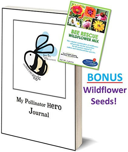 The Bees Waggle My Pollinator Hero Journal Book - BONUS Wildflower Seeds - Kids Discover the World of Plant and Flower Pollination - The Importance of Bees, Butterflies and (Ladybug Daydream)