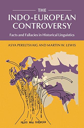 The Indo-European Controversy: Facts and Fallacies in Historical Linguistics por Asya Pereltsvaig