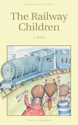 Railway Children (Wordsworth Children's Classics)