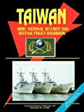 Taiwan Army, National Security and Defense Policy Handbook, U. S. A. Global Investment Center Staff, 0739759035