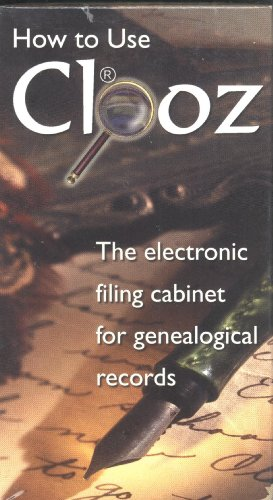 How to Use Clooz ~ The Electronic Filing Cabinet for Genealogical Records