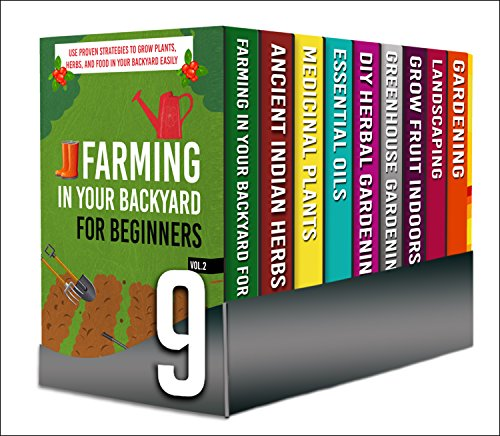 Easy Backyard And Indoors Gardening : Over 10+ Tips, Tricks, And Benefits Of Gardening Indoors As Well As In Your Backyard