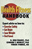 img - for The Health Fitness Handbook book / textbook / text book