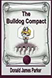 The Bulldog Compact (The Masterson Family Series) (Volume 1)