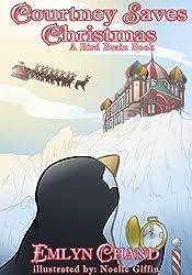 Courtney Saves Christmas (Bird Brain Books Book 5)