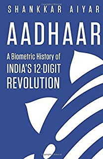Aadhaar - A Biometric History of India's 12 Digit Revolution price comparison at Flipkart, Amazon, Crossword, Uread, Bookadda, Landmark, Homeshop18