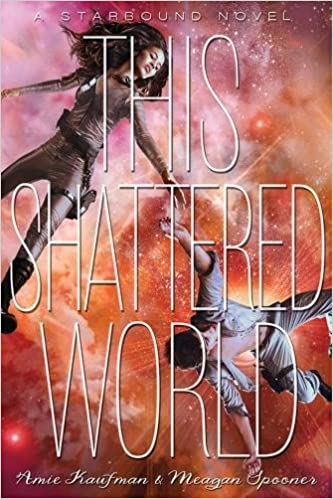 This Shattered World (The Starbound Trilogy, Band 2): Amazon.de ...