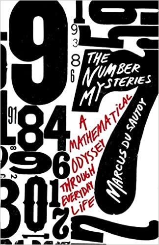 The Number Mysteries: A Mathematical Odyssey through Everyday Life