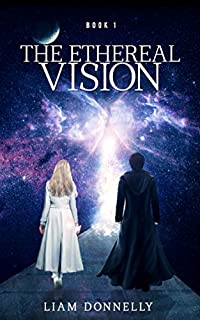 The Ethereal Vision by Liam Donnelly ebook deal