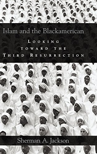 Islam and the Blackamerican: Looking Toward the Third...