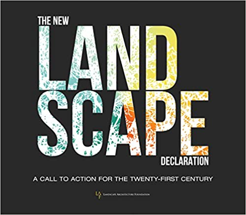 The new landscape declaration a call to action for the twenty first the new landscape declaration a call to action for the twenty first century fandeluxe Image collections