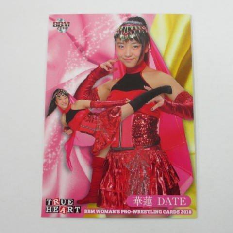 BBM2018女子プロレス/TRUE HEART■レギュラーカード■037/華蓮DATE ≪女子プロレスカード2018≫