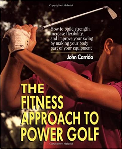 ebooks pour kindle gratuitement The Fitness Approach TO Power Golf by John Carrido (1997-03-01) PDF ePub iBook B01K3KGCTO