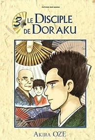 Le disciple de Doraku, tome 3 par Akira Oze