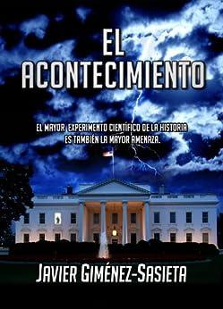 El acontecimiento (Spanish Edition) by [Sasieta, Javier Gimenez]