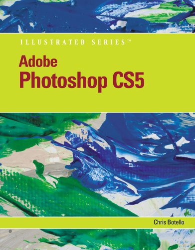 Download Adobe Photoshop CS5 Illustrated (Illustrated Series: Adobe Creative Suite) Pdf