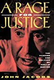 A Rage for Justice: The Passion and Politics of Phillip Burton