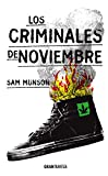 Los criminales de noviembre (Versión Hispanoamericana) (Ficción) (Spanish Edition)