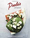 Poole's: Recipes and Stories from a Modern Diner