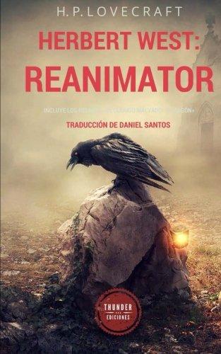 Read Online Herbert West: Reanimator (Spanish Edition) pdf epub