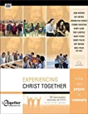 Experiencing Christ Together, Brett Eastman and Deanna Eastman, 0310261880