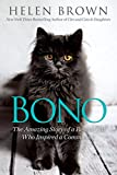 Bono: The Amazing Story of a Rescue Cat Who