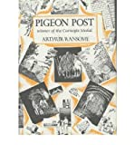 [(Pigeon Post )] [Author: Arthur Ransome] [Dec-1987]