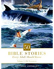 50 Bible Stories Every Adult Should Know