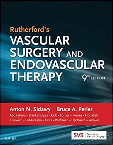 Rutherford's Vascular Surgery and Endovascular Therapy, E-Book, 9th Edition