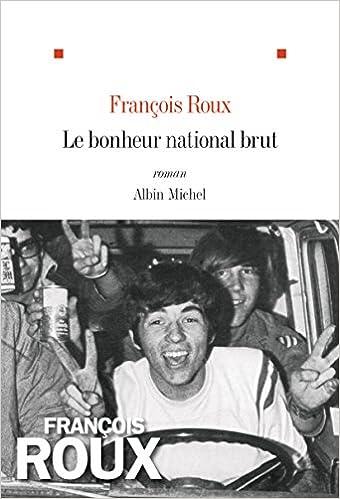 Le bonheur national brut (François Roux)