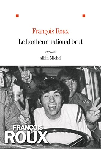 Le bonheur national brut (French Edition)